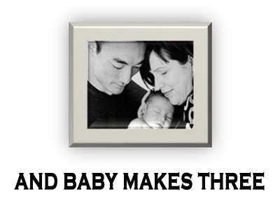 And Baby Makes Three