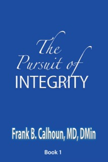 The Pursuit of Integrity