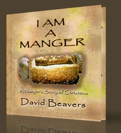 I am a Manger: A Manger?s Story of Christmas